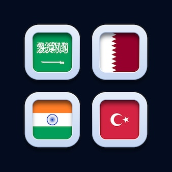 Saudi arabia, qatar, india and turkey flags 3d button icons