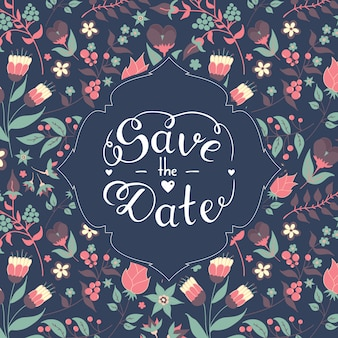 Save the date hand lettering with beautiful floral pattern