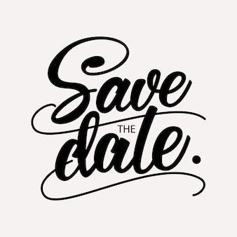 Save the date - handwritten lettering design.