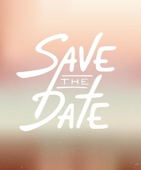 Save the date invite card modern calligraphy