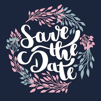Save the date and leaves text lettering