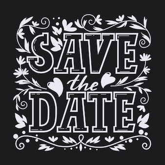 Save the date lettering with flowers