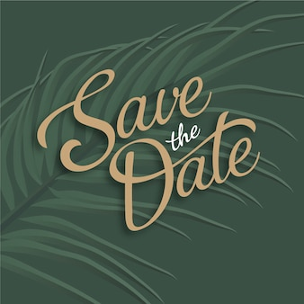 Save the date lettering with leaf