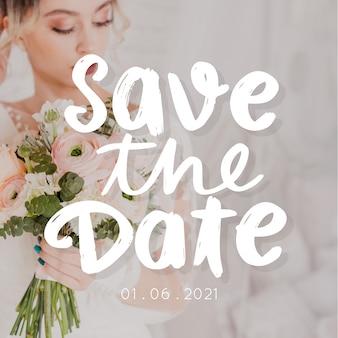 Salva la data scritta con la foto della sposa