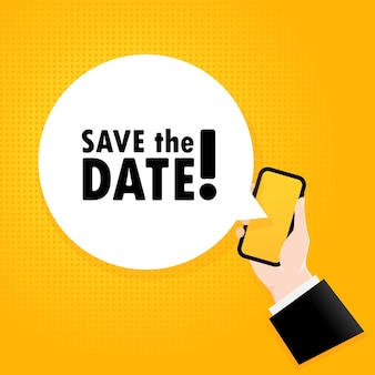 Save the date. smartphone with a bubble text. poster with text save the date. comic retro style. phone app speech bubble. vector eps 10. isolated on background.