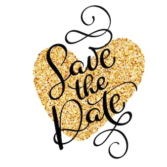 Save the date text calligraphy on golden heart.