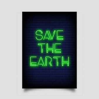 Save the earth for poster in neon style