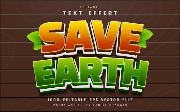 Save earth text effect editable