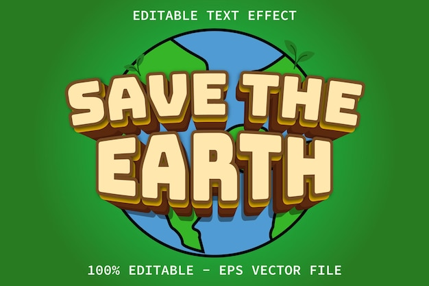 Save the earth with cartoon style editable text effect