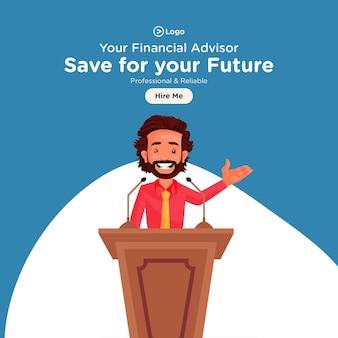 무대에서 연설하는 재정 고문과 함께 미래의 배너 디자인을 저장하십시오.
