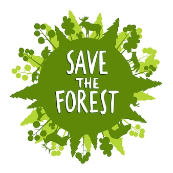 Save the forest concept