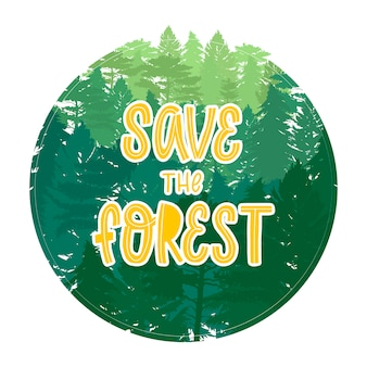 'save the forest' quote