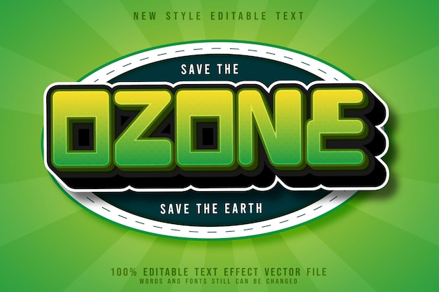 Save the ozone editable text effect emboss 3 dimension cartoon style