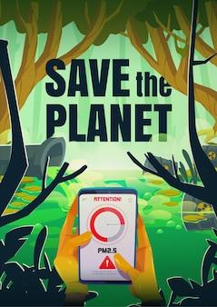 Salvare il poster del pianeta con lo smartphone in mano e il segno di attenzione vicino allo stagno inquinato e al tubo che emette acqua con liquido tossico