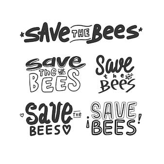 白い背景で隔離された蜂のレタリングを保存します。ハンドドローセーブミツバチの見積もり。ミツバチ書道要素の概念を保存します。