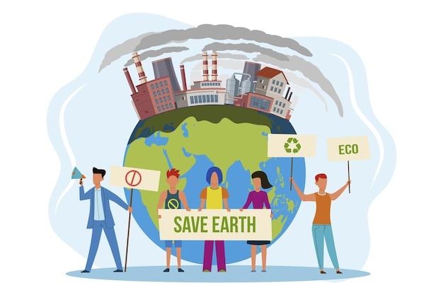 지구를 구하기. 환경 오염 지구 온난화와 기후 변화에 대한 항의에 플래카드를 가진 사람들, 시위에 참여하는 남성과 여성 생태 활동가는 지구 개념 평면 벡터를 보호합니다