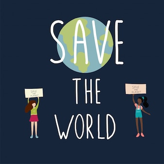 Save the world girls saying and earth