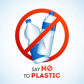 Say no to plastic bottles ban