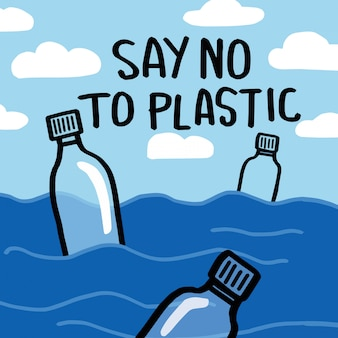 Say no to plastic. motivational phrase.