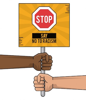 Say no to racism hands black and white holding board