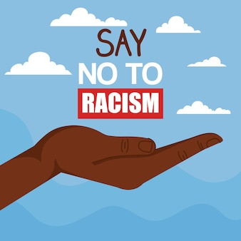 Say no to racism, with hand receiving, black lives matter concept illustration design