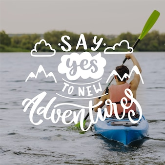 Say yes to new adventures lettering