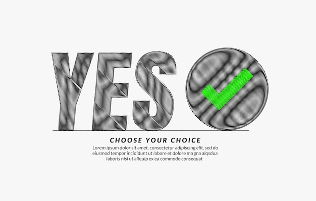 Say yes scribble text design background, yes lettering typography, choose your choice concept