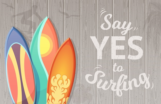 Say yes to surfing background with surfboards