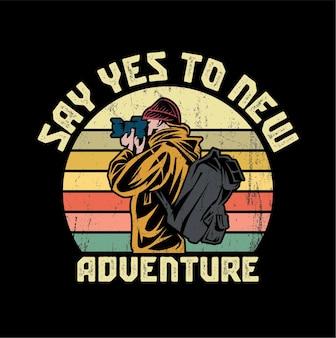 新しい冒険の引用イラストに「はい」と言ってください