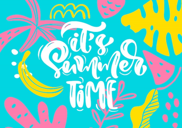 Scandinavian greeting card with calligraphic lettering text its summer time