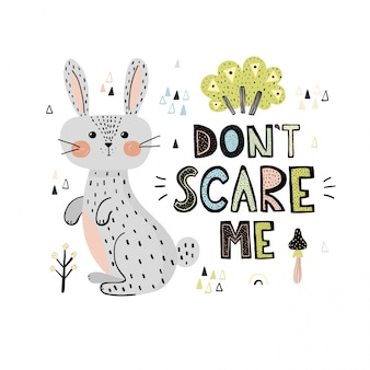 Don't scary me print with a cute rabbit card
