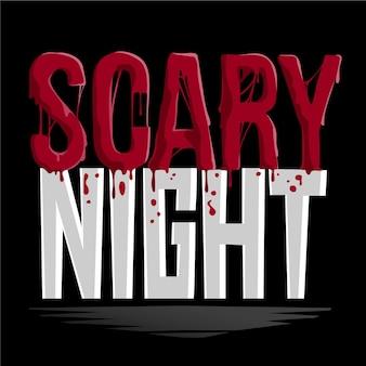 怖い夜のレタリング