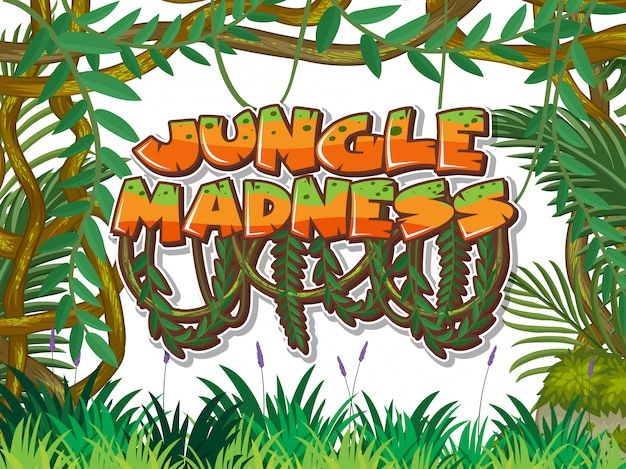 Scene with many leaves and word jungle madness
