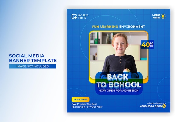 School admission and back to school social media post or banner design premium template