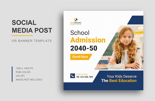 School admission social media instagram post or banner design