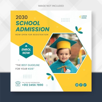 School admission social media post promotion and education social media post template