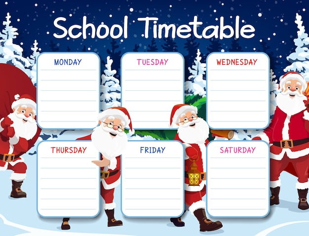 School timetable template with santa claus character. happy santa or saint nicholas carrying big sack full of gifts, going in forest for christmas tree cartoon . christmas holidays kids planner