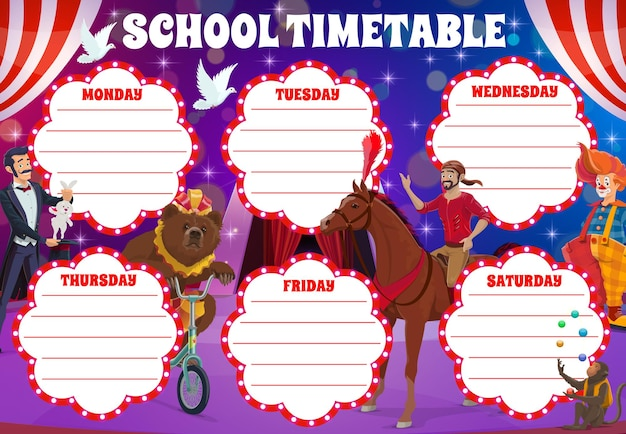 School timetable with circus stage and clowns, vector weekly planner shedule for lessons. school schedule, week timetable with circus clown, funfair carnival illusionist and acrobat performers