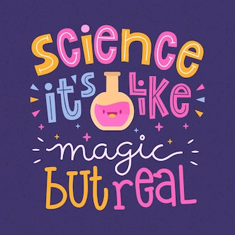 Science lettering quote concept