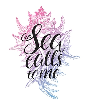 The sea calls to me. cute greeting card with hand-drawn inspirational phrase