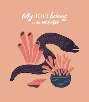 Плакат о морской жизни с надписью мое сердце принадлежит океану и раковине анемонов мурены