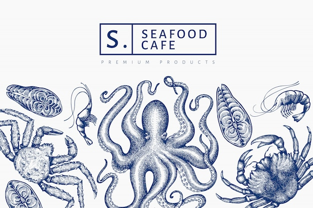 Seafood design. hand drawn seafood illustration. engraved style food banner. retro sea animals background