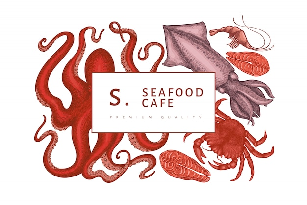 Seafood design template. hand drawn vector seafood illustration. engraved style food banner. retro sea animals background