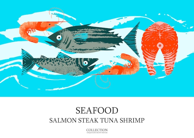 Seafood. poster featuring tuna, shrimp, mackerel, salmon and salmon steak. illustration with unique vector hand drawn textures.