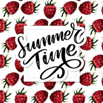 Seamless pattern of raspberries, summertime lettering.