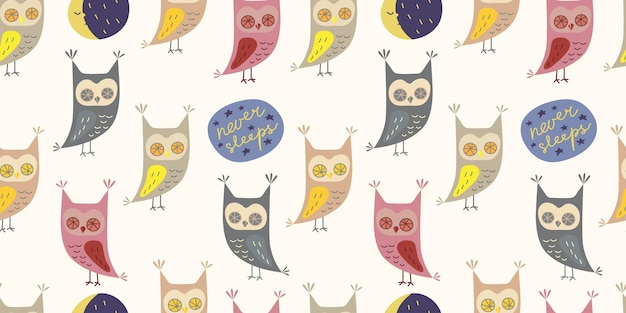 Seamless pattern with cute owl in cartoon style with motivation slogan  never sleeps owl character