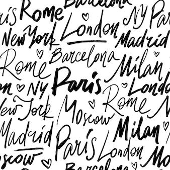 世界の都市パリ、マドリッド、バルセロナ、ローマ、ミラノ、ロンドン、モスクワ、ニューヨークの名前とのシームレスなパターン。現代の手描きの筆書道イラスト