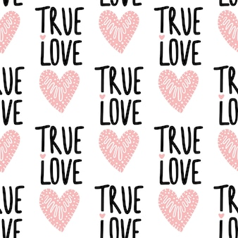 Seamless vector pattern with hearts and phrase true love.