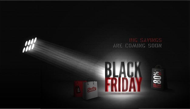Seasonal sale vector banner template. 3d black friday inscription under spotlight in dark room. big savings coming soon retro style font lettering. 80 percent discount offer poster design layout