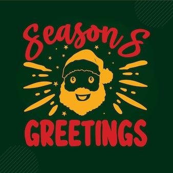 Seasons greetings lettering premium vector design